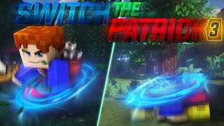 Switch The Patrick S03E03 - Fourberie et compagnie