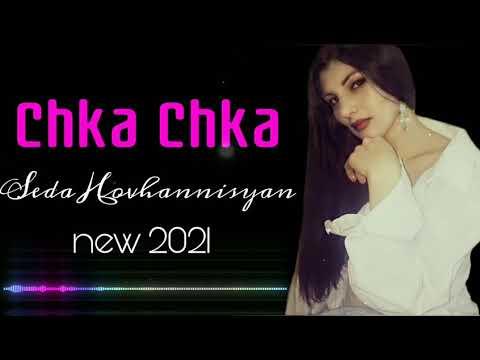 Premiere// Seda Hovhannisyan //chka Chka 2021