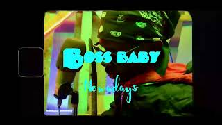 BOSS BABY - Nowadays  || Zambian Music Videos || DIRECTED BY Osward