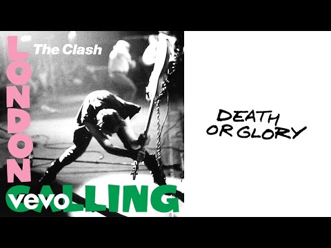 The Clash - Death or Glory (Audio)