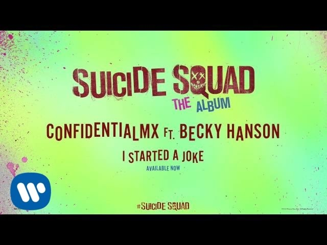 ConfidentialMX – I Started A Joke ft. Becky Hanson (from Suicide Squad: The Album) [Official Audio]