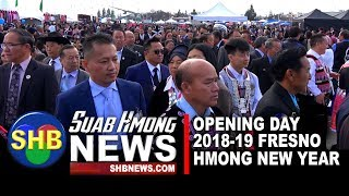 SUAB HMONG NEWS:  Fresno Hmong New Year 2018-19 -- Opening Day