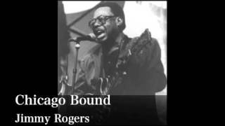 Chicago Bound - Jimmy Rogers