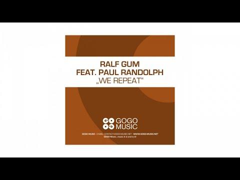 Paul Randolph – We Repeat (Ralf GUM Radio Edit) - GOGO 071