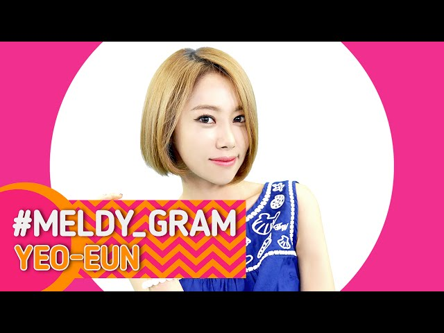[#MELDY_GRAM(멜디그램)] #YEOEUN(여은)_MelodyDay(멜로디데이) [ENG/JPN/CHN SUB]
