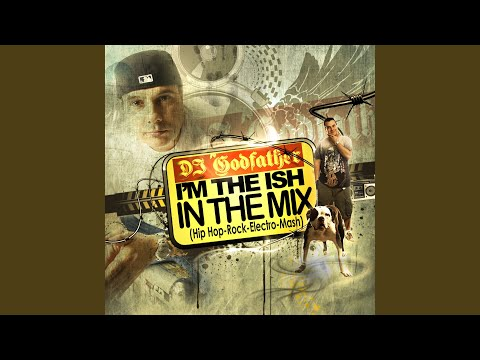 I'm The Ish, In The Mix-Mashup Mix 5