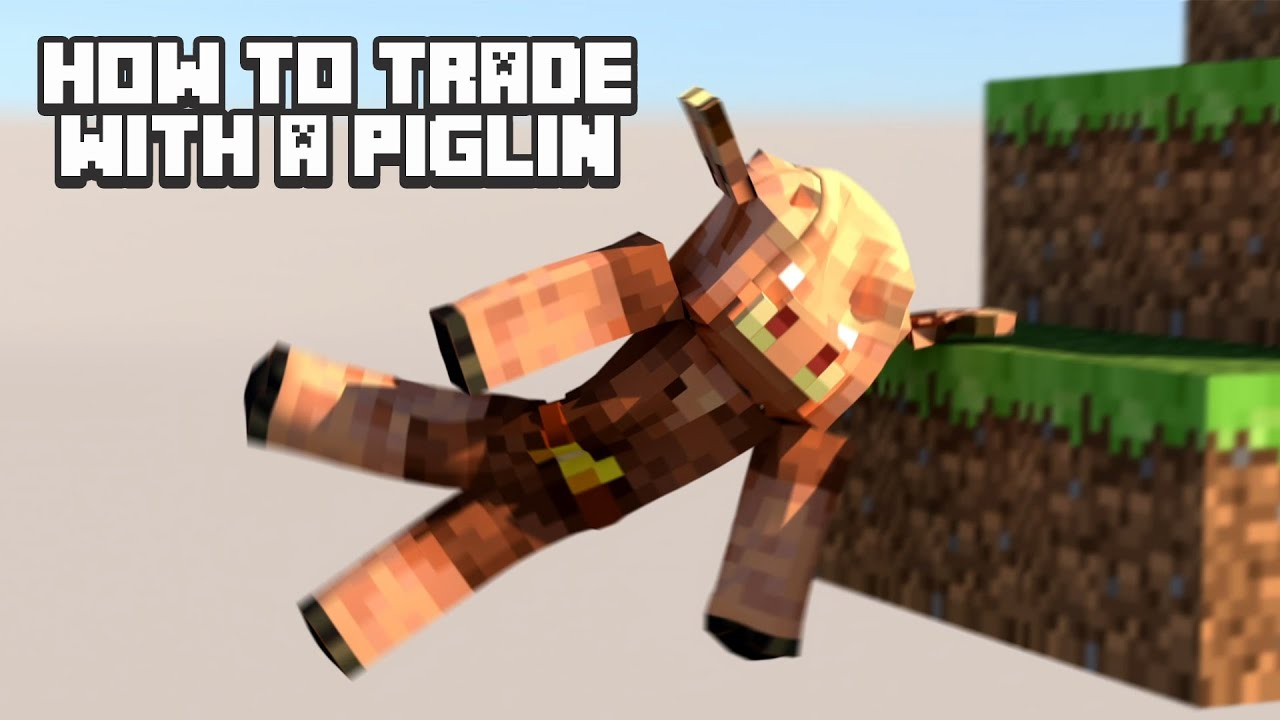Minecraft - How to trade with a piglin [softbody simulation]