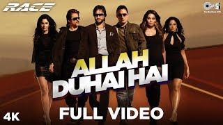 Allah Duhai Hai Full Video - Race | Saif Ali Khan, Katrina Kaif, Bipasha, Akshaye, Anil, Sameera