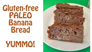 Gluten-free Paleo Banana Bread Recipe That Is Yummy