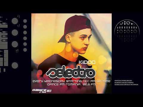 Kidoo - Selectro [Dance FM Romania] 24.05.2018