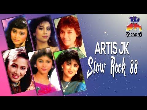 Artis JK - Slow Rock 88 (Best Kompilasi)