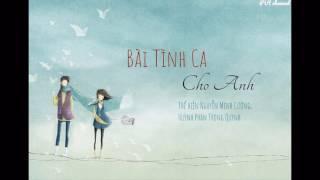 Bài Tình Ca Cho Anh (Cầu Vồng Không Sắc OST) - Nguyễn Minh Cường, Huỳnh Phan Trọng Quỳnh