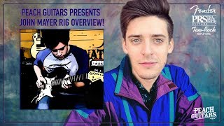 A Look at John Mayer's Rigs Through the Years: Peach Guitars Presents the John Mayer Rig Review!
