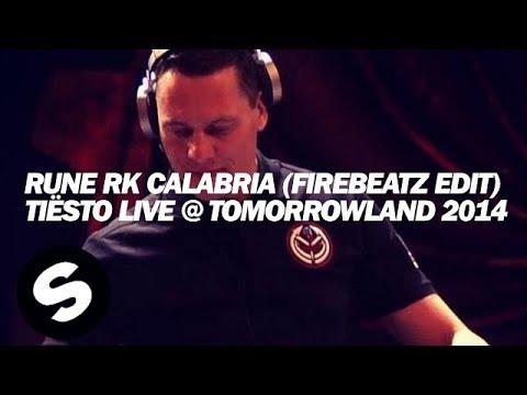 Rune RK - Calabria (Firebeatz Remix) [Tiësto Live ...