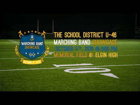 School District U-46 Marching Band Showcase (2016)
