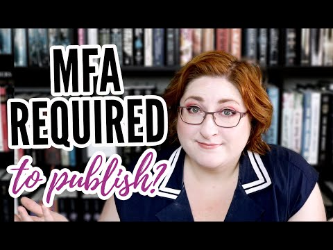 Do You Need An MFA To Get Published?