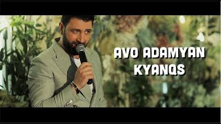 Avo Adamyan - Kyanqs // Official Music Video // 2021