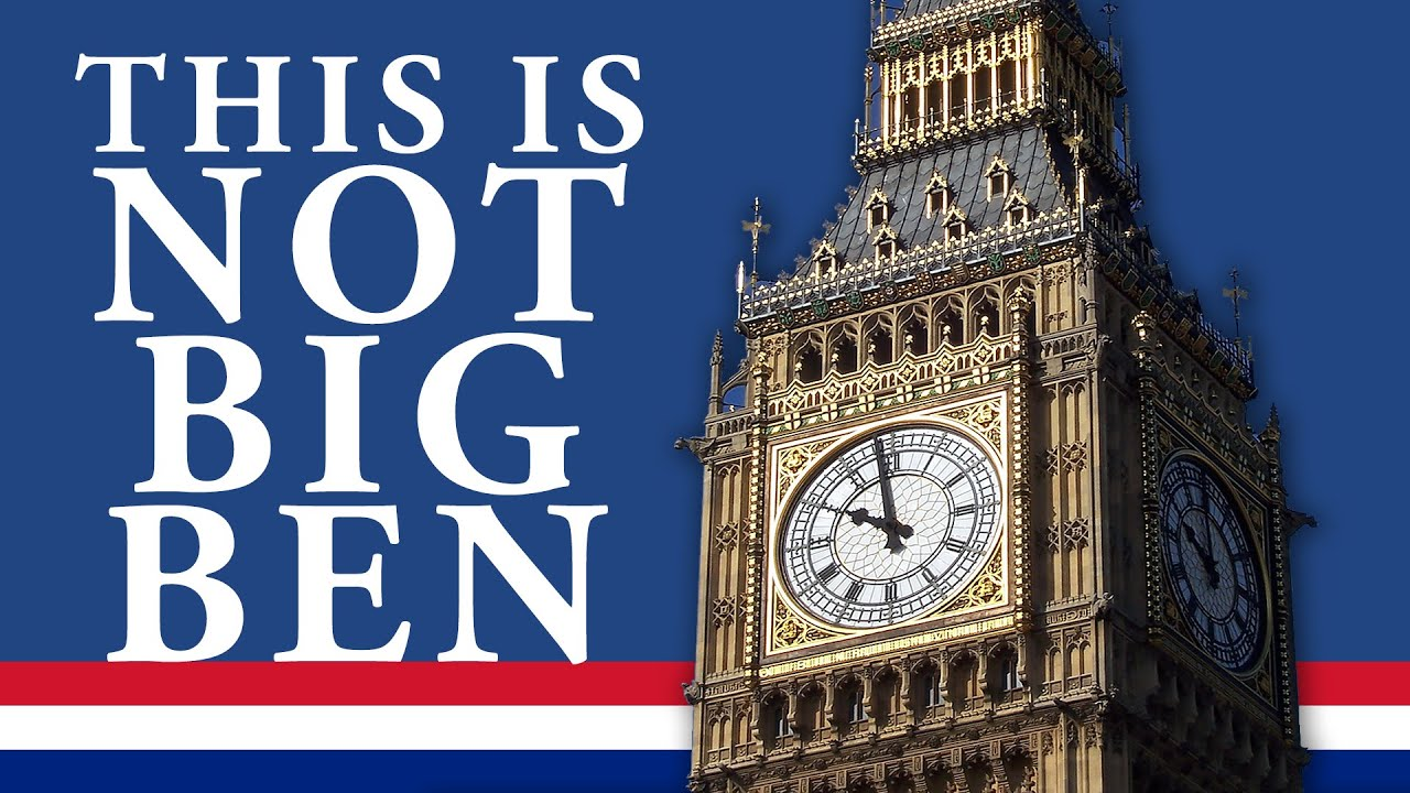 London Facts You Didnt Know This Is Not Big Ben