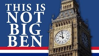 London Facts You Didn't Know ► This Is Not Big Ben