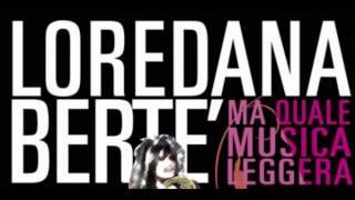 Loredana Bertè - Ma quale musica leggera + Testo