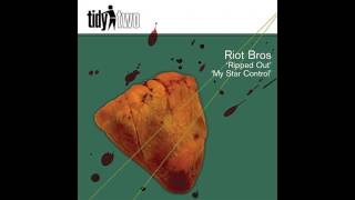 Riot Bros - Ripped Out (Original Mix) [Tidy Two]