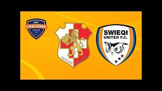 5 GOAL THRILLER - Swieqi United Fc vs Naxxar Lions Fc - Challenge League