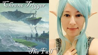 Chrono Trigger - The Fall (Corridors of Time vocal remix)