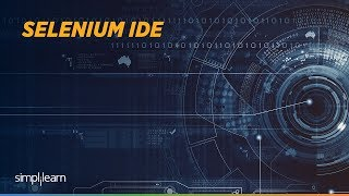 Selenium IDE Tutorial For Beginner |Selenium IDE Installation |Selenium Training | Simplilearn