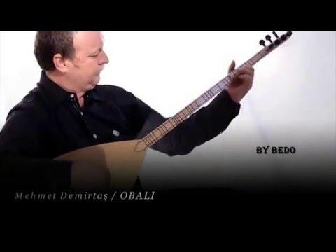 Mehmet Demirtaş / OBALI