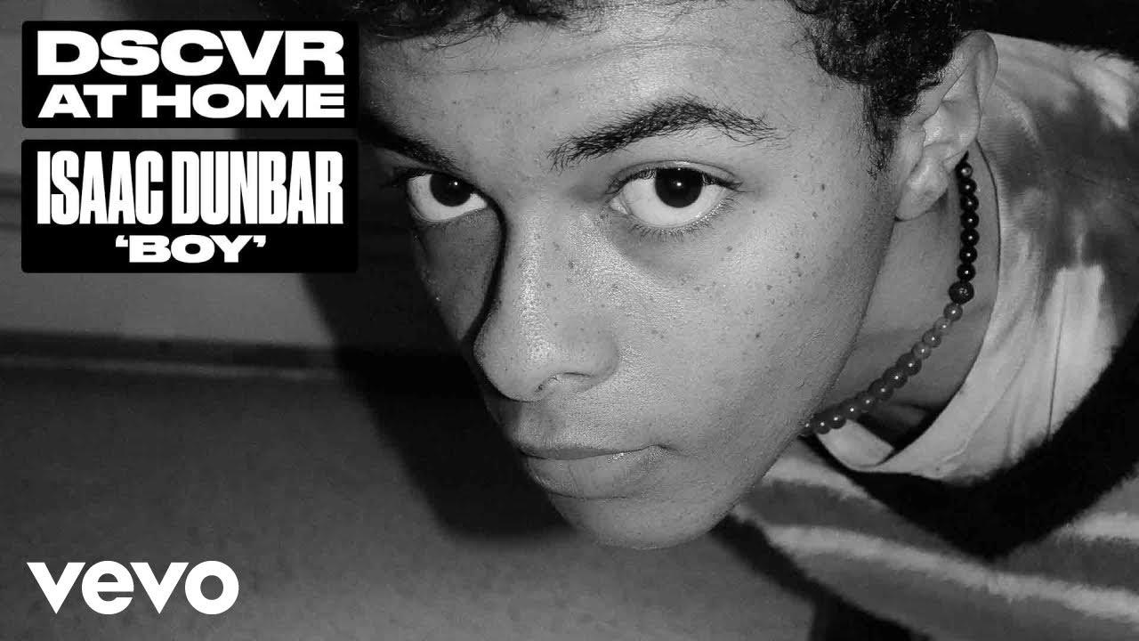 Isaac Dunbar - boy (Live) | Vevo DSCVR at Home