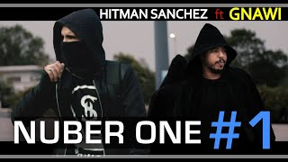 Gnawi  Ft  DJ Hitman sanchez - Number One #1 -  ( music video)