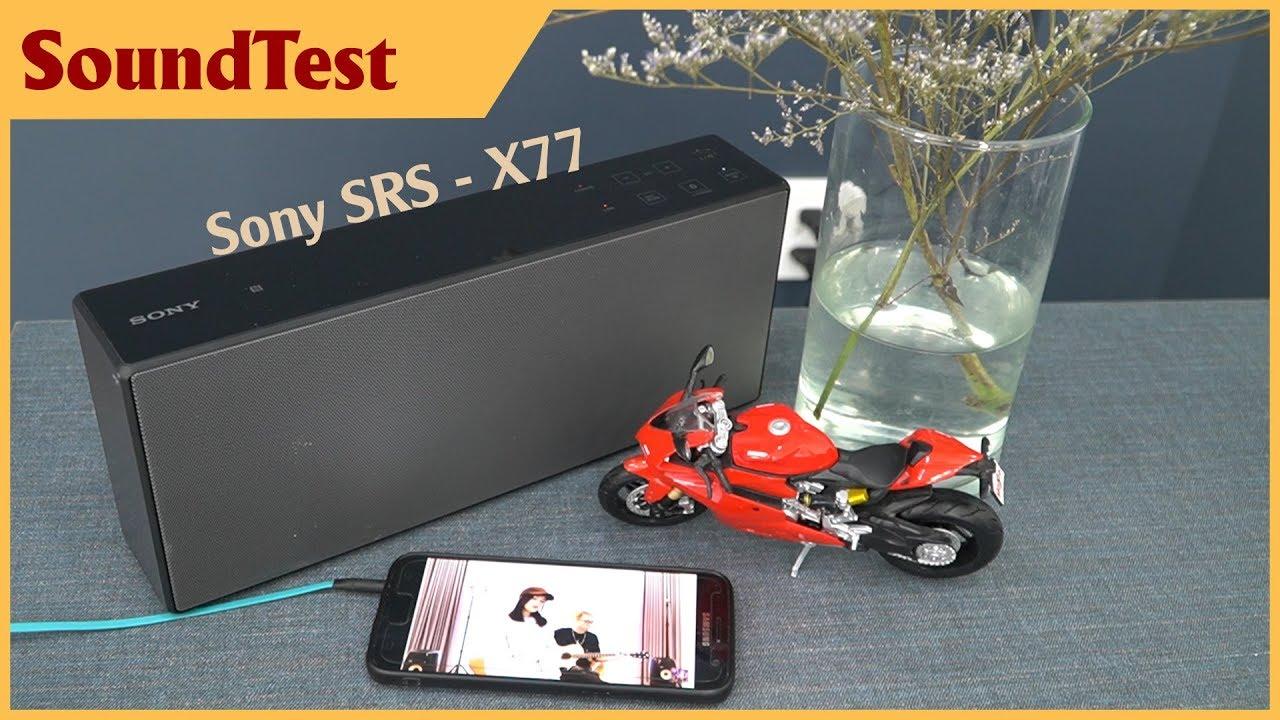 Loa Sony này liệu có chất như Sony X99 và Sony X88? | Sony SRS – X77