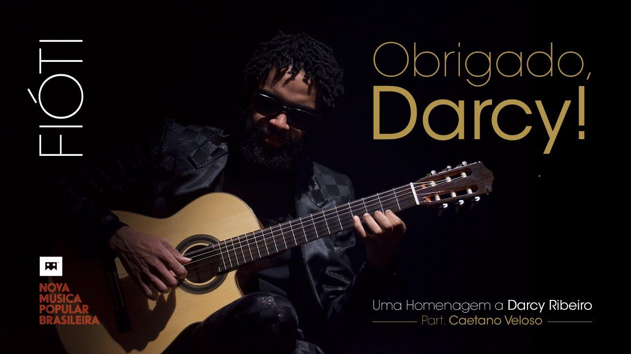 Download Fióti - Obrigado, Darcy! (Acústica) Part. Caetano Veloso