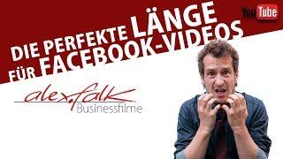 Die perfekte Länge für Facebook Videos