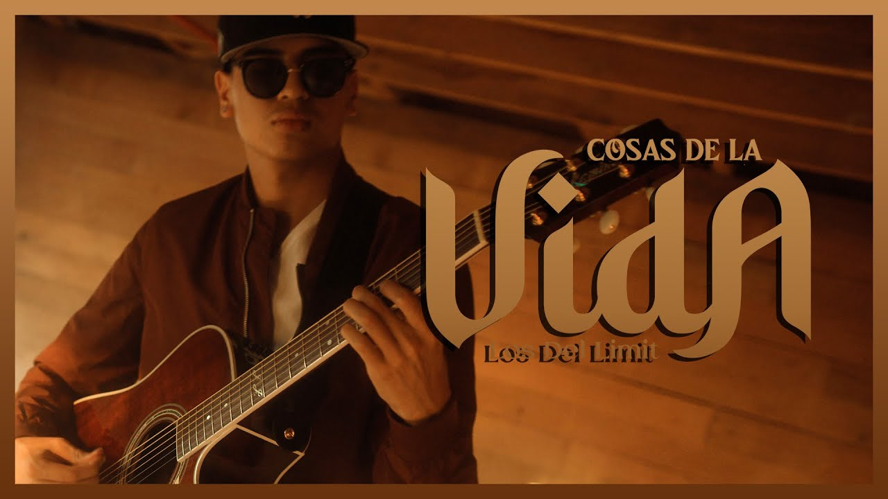 Download Cosas De La Vida - (Video Oficial) - Los Del Limit -  DEL Records 2021