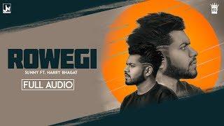 Rowegi | Sunny feat. Harry Bhagat | Official Audio | LosPro | 2018