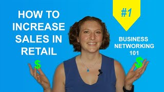 How To Increase Sales In Retail // Customer Quadrant // Business Networking 101 - #1