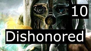 Dishonored #10 Королевский лекарь