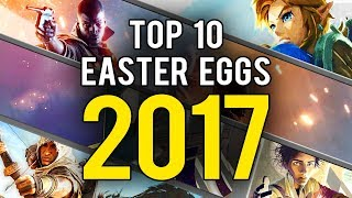 My Top 10 Video Game Easter Eggs and Secrets of 2017