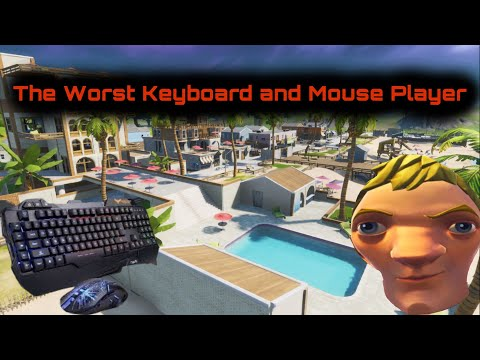 The Worst Keyboard And Mouse Player In Fortnite...
