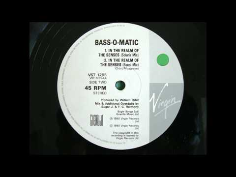 BASS-O-MATIC IN THE REALM OF THE SENSES (SENSI MIX)