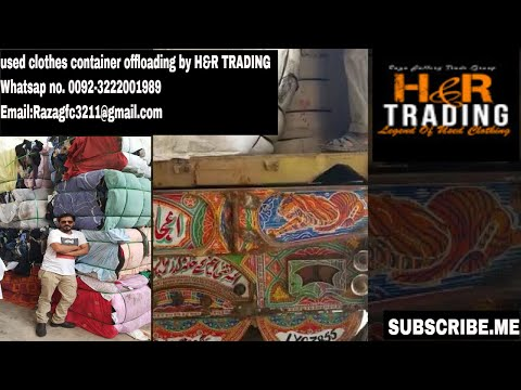 used clothes container offloading  by H&R TRADING