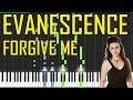 Evanescence - Forgive Me Piano Tutorial - Chords - How To Play - Cover