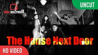 UNCUT - The House Next Door Official Trailer Launch   Siddharth, Andrea Jeremiah, Atul Kulkarni