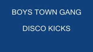 BOYS TOWN GANG DISCO KICKS