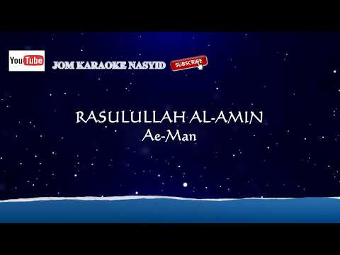 Aeman - Rasulullah Al-Amin + Karaoke Minus-One HD