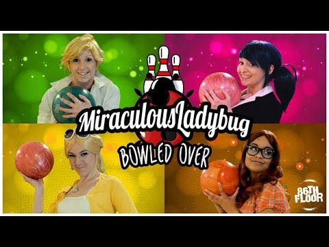 Miraculous Ladybug and Chat Noir Cosplay Music Video Bowled Over
