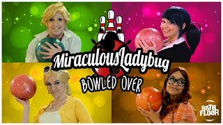 Repeat youtube video Miraculous Ladybug and Chat Noir Cosplay Music Video - Bowled Over