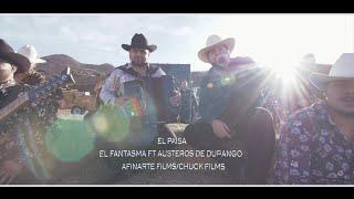 Los Austeros de Durango & El Fantasma - El Paisa (Video Musical)