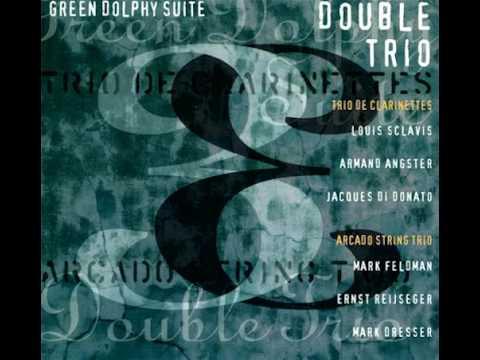 Green Dolphy Suite - Le Trio de Clarinettes, Arcado String Trio - 1995